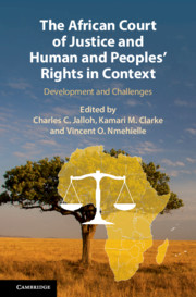 The African Court of Justice and Human and Peoples' Rights in Context: Development and Challenges.