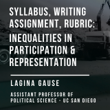 Syllabus, Writing Assignment, and Rubric for Inequalities in Participation and Representation Course