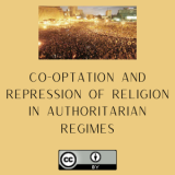 Co-Optation and Repression of Religion in Authoritarian Regimes