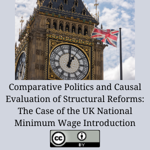 Comparative Politics and Causal Evaluation of Structural Reforms: The Case of the UK National Minimum Wage Introduction