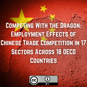 Competing With the Dragon: Employment Effects of Chinese Trade Competition in 17 Sectors Across 18 OECD Countries