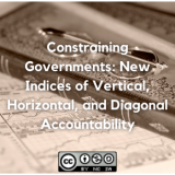 Constraining Governments: New Indices of Vertical, Horizontal, and Diagonal Accountability