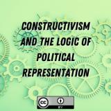 Constructivism and the Logic of Political Representation