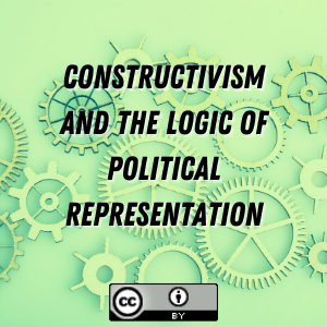 Constructivism and the Logic of Political Representation