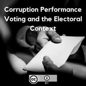Corruption Performance Voting and the Electoral Context