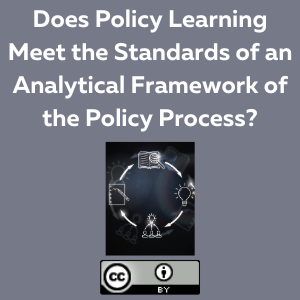 Does Policy Learning Meet the Standards of an Analytical Framework of the Policy Process?