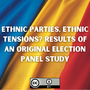 Ethnic Parties, Ethnic Tensions? Results of an Original Election Panel Study