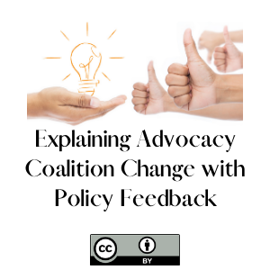 Explaining Advocacy Coalition Change with Policy Feedback