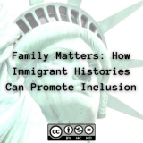 Family Matters: How Immigrant Histories Can Promote Inclusion
