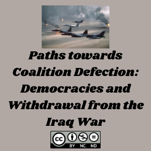 Paths towards Coalition Defection: Democracies and Withdrawal from the Iraq War