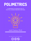 Polimetrics: A Stata Companion to Introduction to Political Science Research Methods