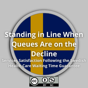 Standing in Line When Queues Are on the Decline: Services Satisfaction Following the Swedish Health Care Waiting Time Guarantee