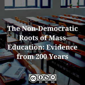 The Non-Democratic Roots of Mass Education: Evidence from 200 Years