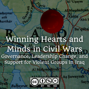 Winning Hearts and Minds in Civil Wars: Governance, Leadership Change, and Support for Violent Groups in Iraq